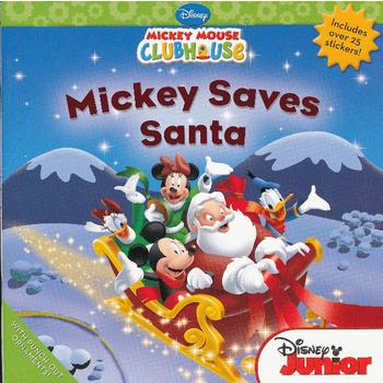 Mickey Mouse Clubhouse: Mickey Saves Santa 米奇妙妙屋:圣诞老人得救了 ISBN9781423118466